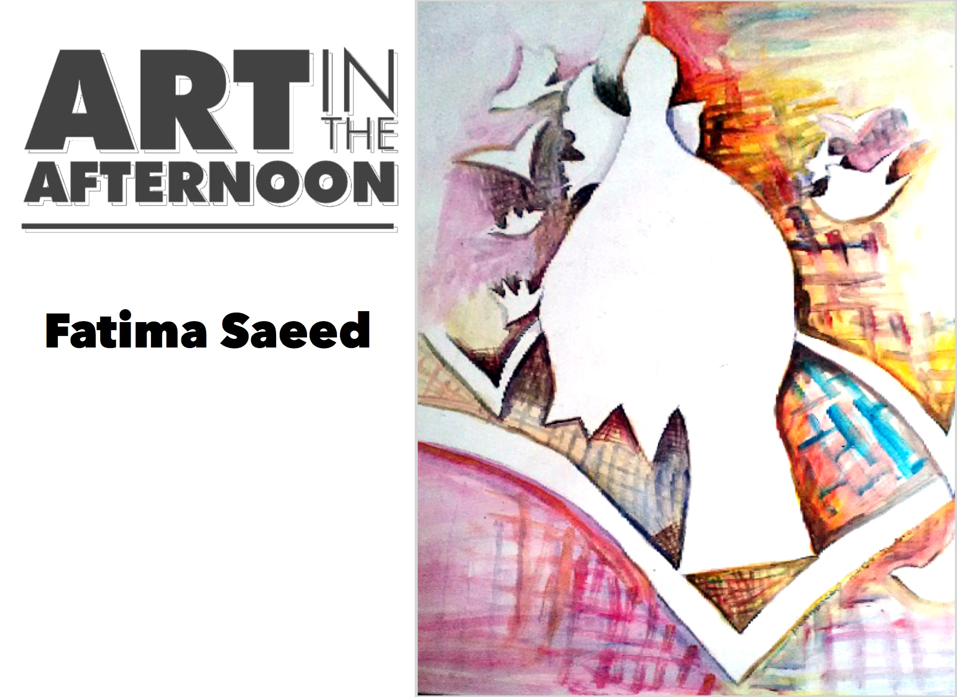Art In The Afternoon - Fatima Saeed