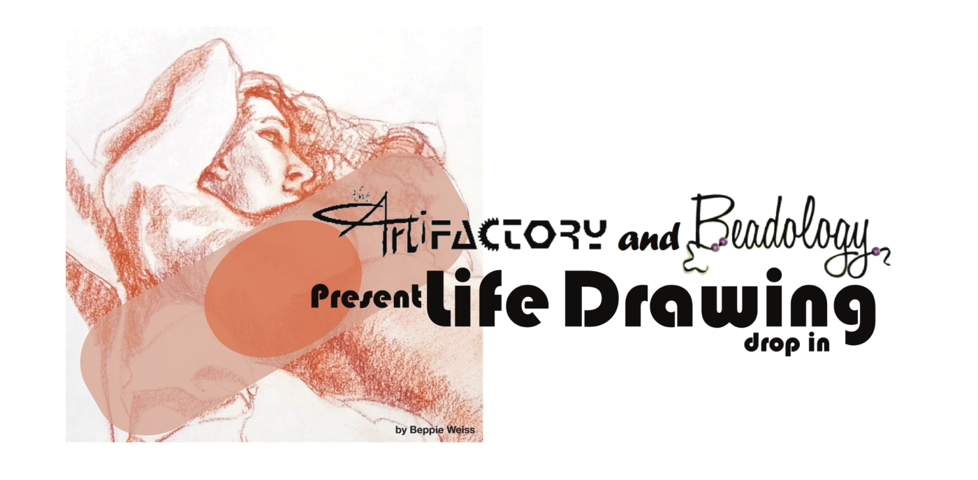 Artifactory and Beadology Present Life Drawing Drop in