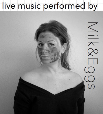 live music by Milk & Eggs
