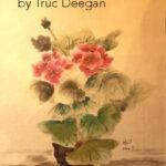 Geranium • by Truc Deegan