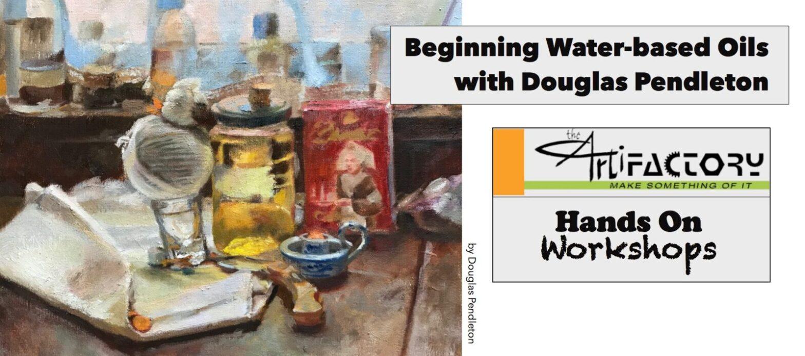 Beginning Water-based Oil Workshop