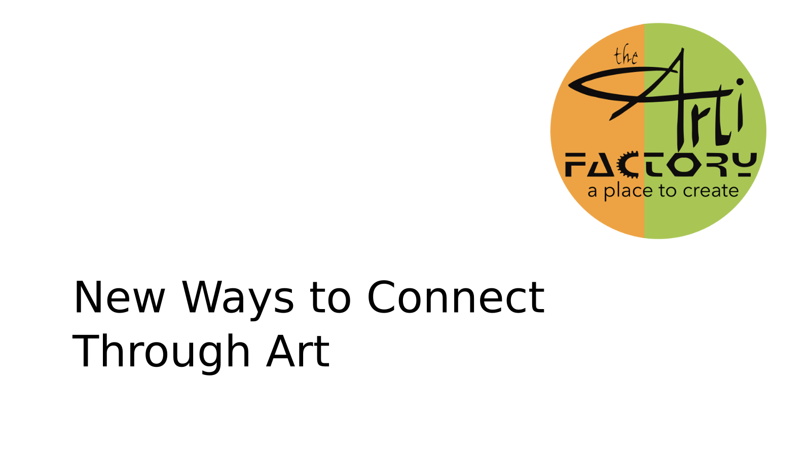 New Ways to Connect Through Art