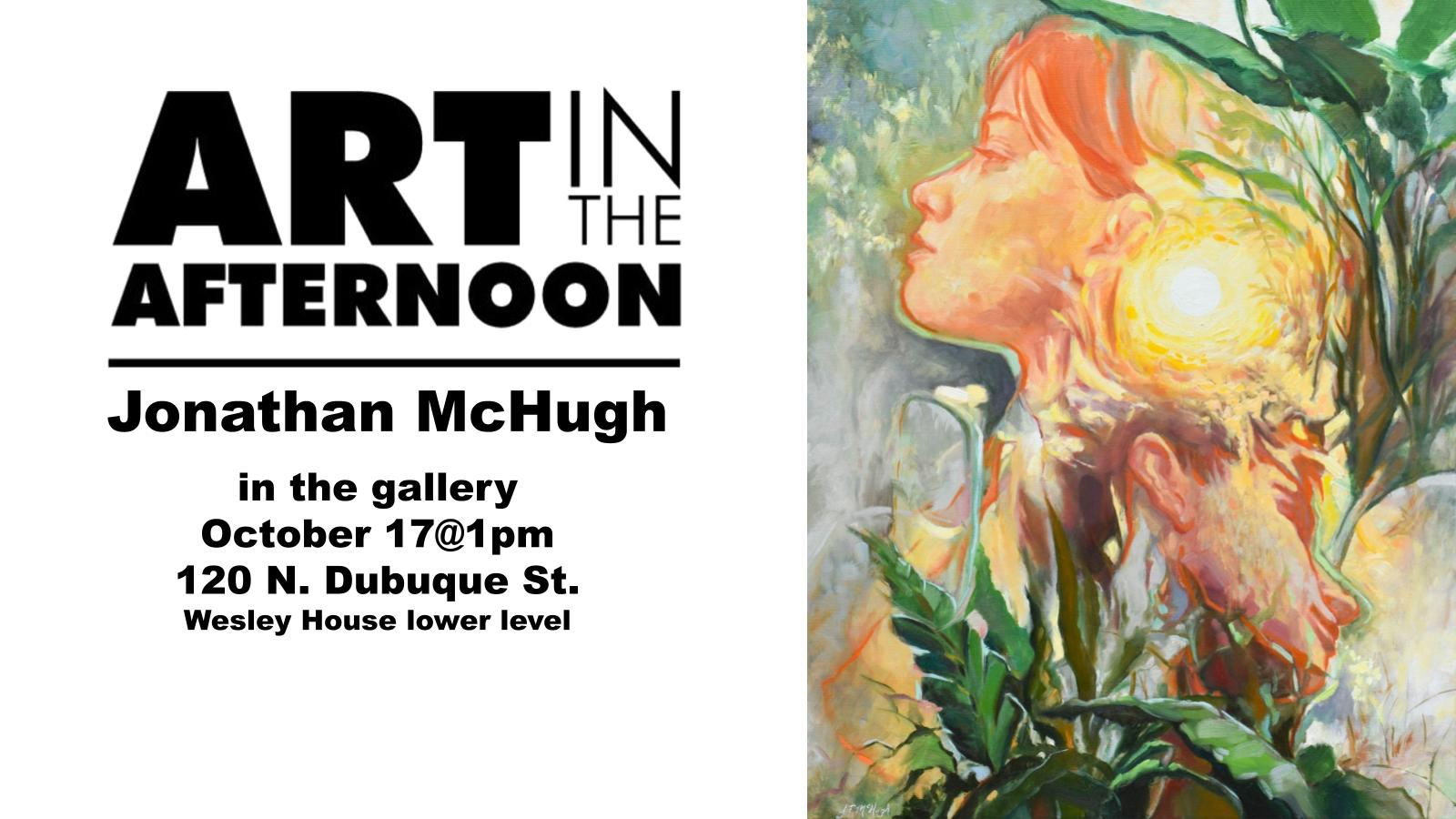 Art in the Afternoon | Jonathan McHugh